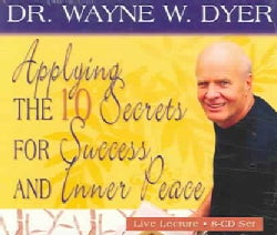 Applying The 10 Secrets For Success And Inner Peace (CD-Audio)