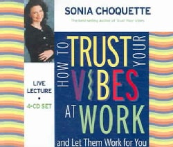 How to Trust Your Vibes at Work And Let Them Work for You (CD-Audio)