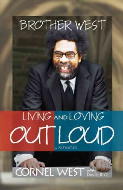 Brother West: Living and Loving Out Loud A Memoir (Hardcover)