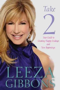 Take 2: Your Guide to Creating Happy Endings and New Beginnings (Hardcover)