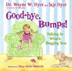 Good-bye, Bumps!: Talking to What's Bugging You (Hardcover)