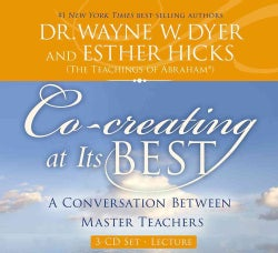 Co-Creating at Its Best: A Conversation Between Master Teachers (CD-Audio)