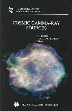 Cosmic Gamma-ray Sources (Hardcover)