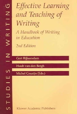 Effective Learning And Teaching Of Writing: A Handbook Of Writing In Education (Paperback)