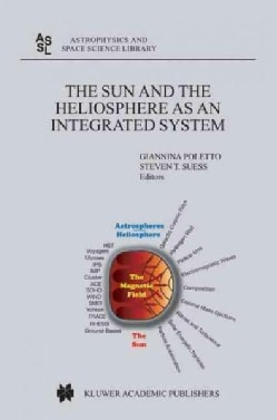 The Sun And The Heliosphere As An Integrated Systems (Hardcover)