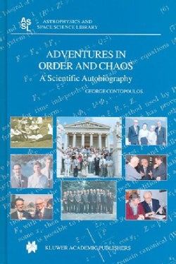 Adventures In Order And Chaos: A Scientific Autobiography (Hardcover)