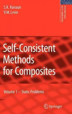 Self-Consistent Methods for Composities: Static Problems (Hardcover)