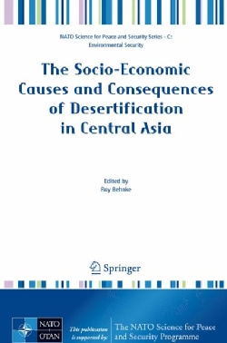 The Socio-Economic Causes and Consequences of Desertification in Central Asia (Hardcover)