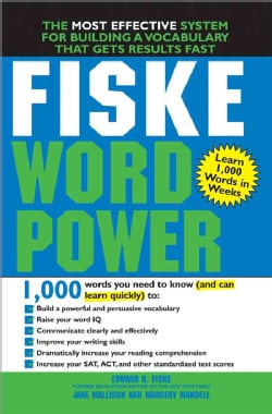 Fiske WordPower: The Exclusive System To Learn, Not Just Memorize, Essential Words (Paperback)