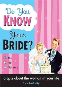 Do You Know Your Bride? (Paperback)