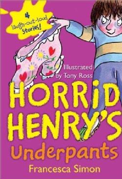 Horrid Henry's Underpants (Paperback)
