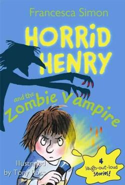 Horrid Henry and The Zombie Vampire (Paperback)