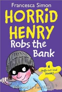 Horrid Henry Robs the Bank (Paperback)