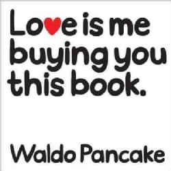Love Is Me Buying You This Book (Hardcover)