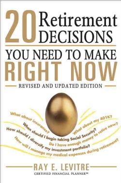 20 Retirement Decisions You Need to Make Right Now (Paperback)