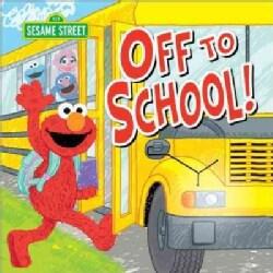 Off to School! (Hardcover)