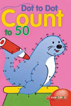 Dot-To-Dot Count to 50 (Paperback)