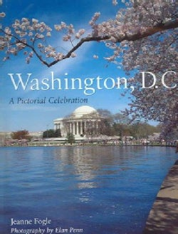Washington, D.C.: A Pictorial Celebration (Hardcover)