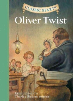 Oliver Twist: Retold from the Charles Dickens Original (Hardcover)