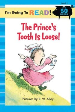 The Prince's Tooth Is Loose (Paperback)