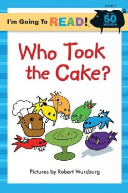 Who Took the Cake? (Paperback)