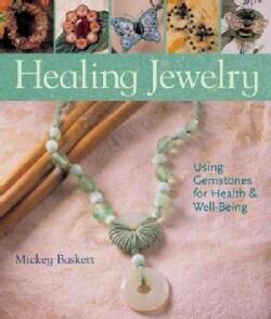 Healing Jewelry (Paperback)