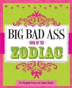 Big Bad Ass Book of the Zodiac (Paperback)