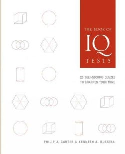 The Book of IQ Tests: 25 Self-Scoring Quizzes to Sharpen Your Mind (Paperback)