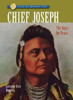 Chief Joseph: The Voice for Peace (Paperback)