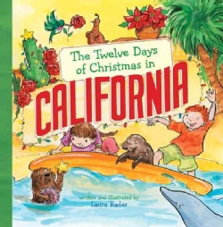 The Twelve Days of Christmas in California (Hardcover)