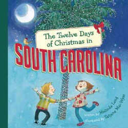 The Twelve Days of Christmas in South Carolina (Hardcover)