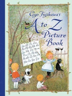 Gyo Fujikawa's A to Z Picture Book (Hardcover)
