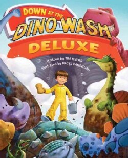 Down at the Dino Wash Deluxe (Hardcover)