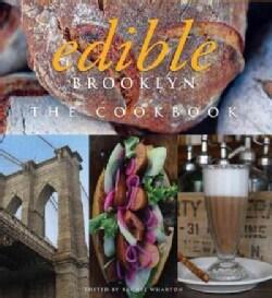 Edible Brooklyn: The Cookbook (Hardcover)