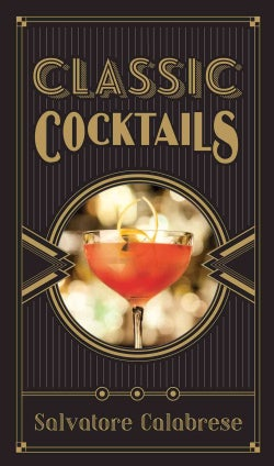 Classic Cocktails (Hardcover)