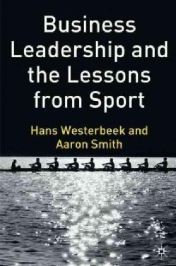 Business Leadership And the Lessons from Sport (Hardcover)