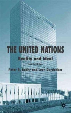 The United Nations: Reality And Ideal (Paperback)