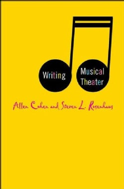 Writing Musical Theater (Hardcover)