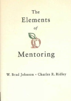 The Elements of Mentoring (Hardcover)