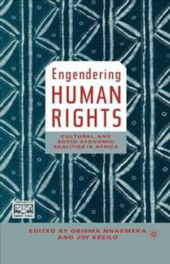 Engendering Human Rights: Cultural And Socioeconomic Realities In Africa (Hardcover)