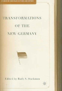 Transformations Of The New Germany (Hardcover)