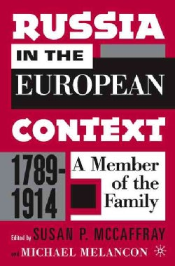 Russia In The European Context 1789-1914: A Member Of The Family (Hardcover)