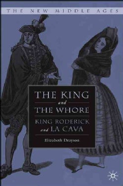 The King and the Whore: King Roderick and La Cava (Hardcover)