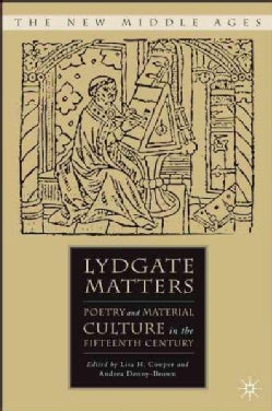 Lydgate Matters: Poetry and Material Culture in the Fifteenth Century (Hardcover)