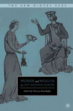 Women and Wealth in Late Medieval Europe (Hardcover)