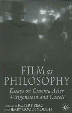 Film As Philosophy: Essays in Cinema After Wittgenstein And Cavell (Paperback)