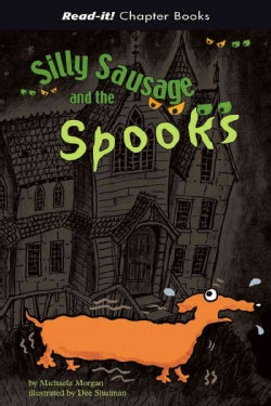 Silly Sausage And the Spooks (Hardcover)