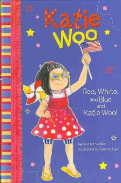 Red, White, and Blue and Katie Woo (Hardcover)