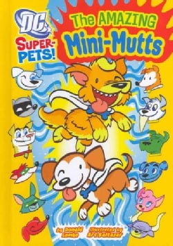 The Amazing Mini-Mutts (Hardcover)