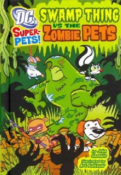 Swamp Thing Vs the Zombie Pets (Hardcover)